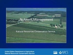 Nutrient Management Natural Resources Conservation Service National Nutrient