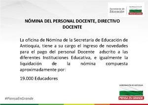 NMINA DEL PERSONAL DOCENTE DIRECTIVO DOCENTE La oficina