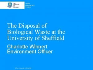 Waste Management System The Disposal of Biological Waste