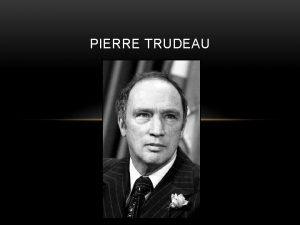 PIERRE TRUDEAU PRIME MINISTER April 2 oth 1968