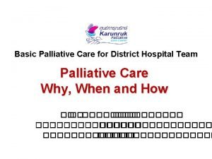 Basic Palliative Care for District Hospital Team Palliative