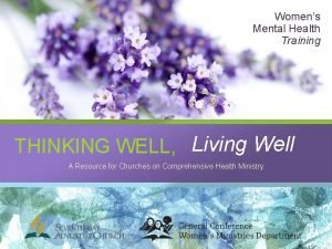 Womens Mental Health Training THINKING WELL Living Well