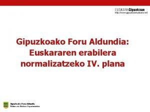 http www gipuzkoaeuskara net Gipuzkoako Foru Aldundia Euskararen