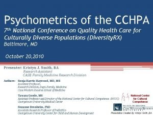 Psychometrics of the CCHPA 7 th National Conference