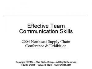 Effective Team Communication Skills 2004 Northeast Supply Chain