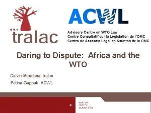 Advisory Centre on WTO Law Centre Consultatif sur