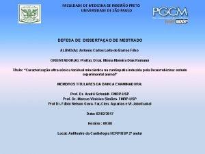 FACULDADE DE MEDICINA DE RIBEIRO PRETO UNIVERSIDADE DE