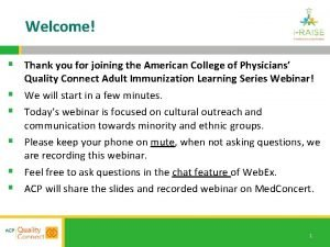 Welcome Thank you for joining the American College