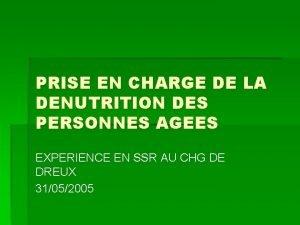 PRISE EN CHARGE DE LA DENUTRITION DES PERSONNES