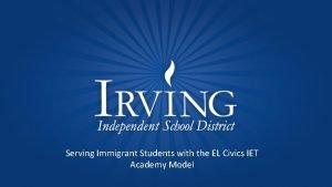 Serving Immigrant Students with the EL Civics IET
