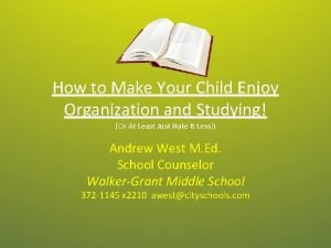 How to Make Your Child Enjoy Organization and