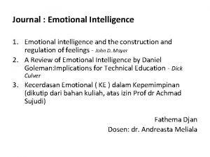 Journal Emotional Intelligence 1 Emotional intelligence and the