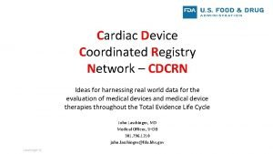 Cardiac Device Coordinated Registry Network CDCRN Ideas for