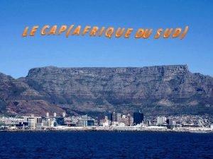 Le Cap est une ville portuaire situe sur