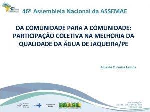 46 Assembleia Nacional da ASSEMAE DA COMUNIDADE PARA
