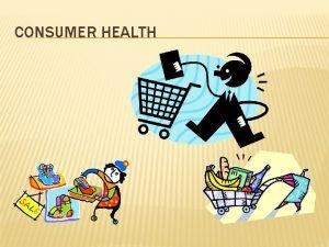 CONSUMER HEALTH DECISIONS DECISIONS DECISIONS DECISIONS LEGIT WHAT