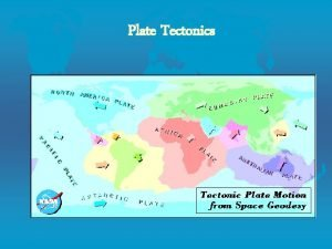 Plate Tectonics Continental Drift l Evidence for Continental