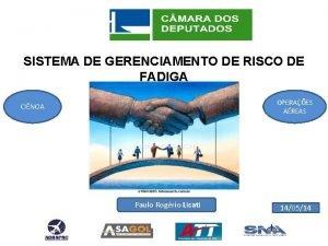SISTEMA DE GERENCIAMENTO DE RISCO DE FADIGA OPERAES