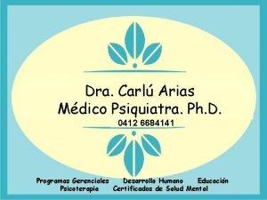 Dra Carl Arias de Prez Dra Carl Mdico