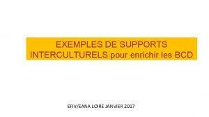 EXEMPLES DE SUPPORTS INTERCULTURELS pour enrichir les BCD