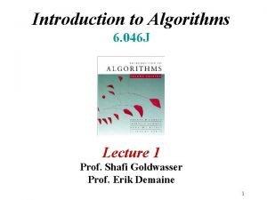 Introduction to Algorithms 6 046 J Lecture 1