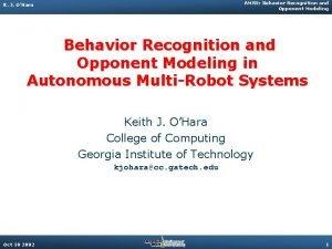 AMRS Behavior Recognition and Opponent Modeling K J