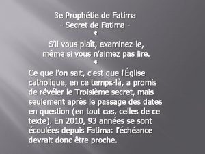 3 e Prophtie de Fatima Secret de Fatima