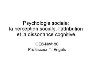 Psychologie sociale la perception sociale lattribution et la