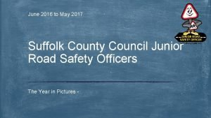 June 2016 to May 2017 Suffolk County Council