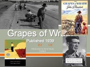 Grapes of Wrath Published 1939 Introduction to Novel