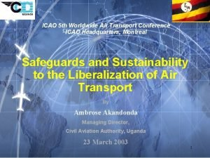 ICAO 5 th Worldwide Air Transport Conference ICAO