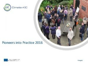 Pioneers into Practice 2016 Text Hungary Pioneers into