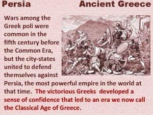 Persia Ancient Greece Wars among the Greek poli