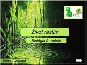 ivot rastln Biolgia 9 ronk Viera Koick ivotn