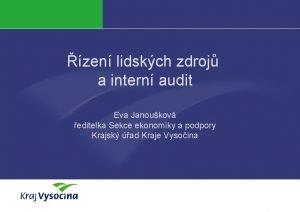 zen lidskch zdroj a intern audit Eva Janoukov