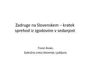 Zadruge na Slovenskem kratek sprehod iz zgodovine v