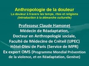 Anthropologie de la douleur La douleur travers les