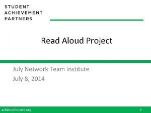 Read Aloud Project July Network Team Institute July