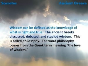 Socrates Ancient Greece Wisdom can be defined as