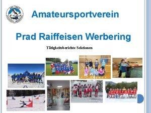 Amateursportverein Prad Raiffeisen Werbering Ttigkeitsberichte Sektionen Sektion Fuball