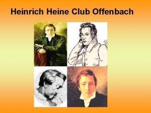 Heinrich Heine Club Offenbach Heinrich Heine Zitat Es