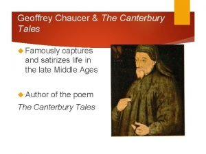 Geoffrey Chaucer The Canterbury Tales Famously captures and