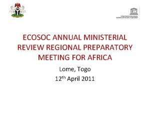 ECOSOC ANNUAL MINISTERIAL REVIEW REGIONAL PREPARATORY MEETING FOR