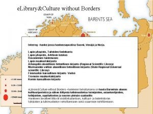 e LibraryCulture without Borders Interreg hanke jossa hankeosapuolina