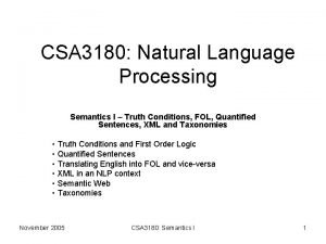 CSA 3180 Natural Language Processing Semantics I Truth