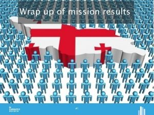 Wrap up of mission results 1 Items handled