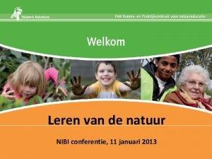 Leren van de natuur NIBI conferentie 11 januari