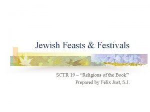 Jewish Feasts Festivals SCTR 19 Religions of the