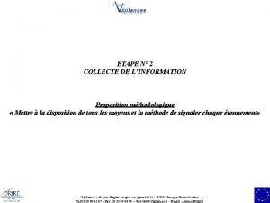 ETAPE N 2 COLLECTE DE LINFORMATION Proposition mthodologique
