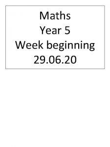 Maths Year 5 Week beginning 29 06 20